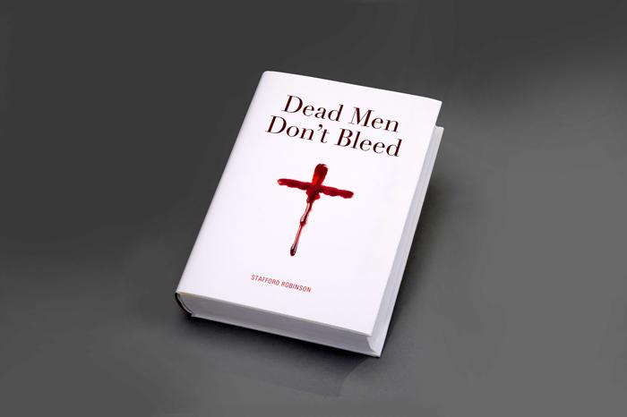 Dead Men Dont Bleed. Book - Open here for design
